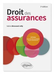 Dernières parutions sur Assurances, Droit des assurances. 3e édition
