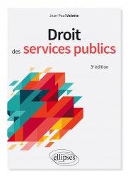 Dernières parutions sur Services publics, Droit des services publics - 3e édition