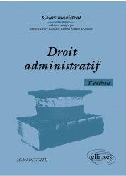 Dernières parutions sur Droit administratif général, Droit administratif. 4e édition