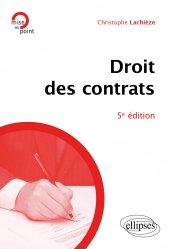 Nouvelle édition Droit des contrats - 5e édition