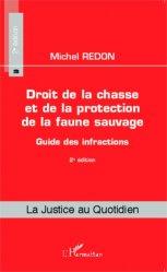 Dernières parutions sur Règlementation, Droit de la chasse et de la protection de la faune sauvage