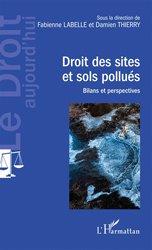 Dernières parutions dans Le Droit aujourd'hui, Droit des sites et sols pollués