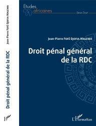 Dernières parutions dans Etudes africaines. Droit, Droit pénal général de la RDC