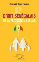 Dernières parutions sur Droit international privé, Droit sénégalais de la protection sociale