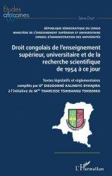 Dernières parutions sur Histoire du droit, Droit congolais de l'enseignement supérieur, univrsitaire et de la recherche scientifique de 1954 à ce jour
