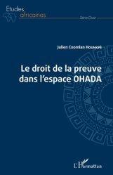 Dernières parutions dans Etudes africaines. Droit, Droit de la preuve dans l'espace OHADA