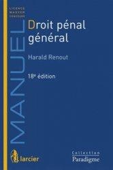 Dernières parutions dans Paradigme - Manuels, Droit pénal général . 18e édition