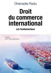 Dernières parutions sur Commerce international, Droit du commerce international