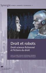 Dernières parutions sur Autres ouvrages de philosophie du droit, Droit et robots