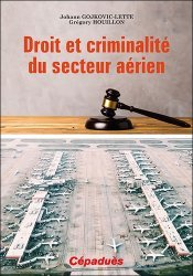Dernières parutions sur Droit des transports, Droit et criminalité du secteur aérien