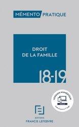 Nouvelle édition Droit de la famille. Edition 2018-2019