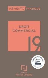 Dernières parutions dans Mémento pratique, Droit commercial. Edition 2019