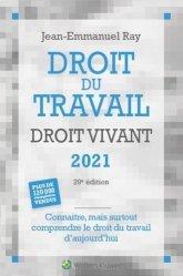 Dernières parutions sur Droit du travail et de l'emploi, Droit du travail droit vivant 2021