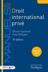 Dernières parutions dans Paradigme - Manuels, Droit international privé. Edition 2020