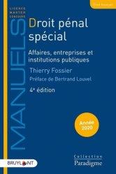Dernières parutions sur Droit pénal spécial, Droit pénal spécial. Affaires, entreprises et institutions publiques, Edition 2020