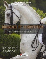 Souvent acheté avec L'équitation classique dans le respect du cheval, le Dressage et compétition : progresser, optimiser, gagner