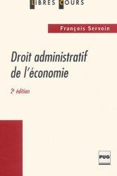 Dernières parutions dans Libres cours, Droit administratif de l'économie. 2e édition