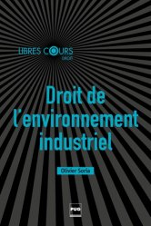 Dernières parutions dans Libres cours, Droit de l'environnement industriel