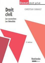 Dernières parutions dans domat droit prive, Droit civil : les successions, les libéralités. 2e édition