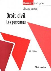 Dernières parutions dans domat droit prive, Droit civil. Les personnes, 13e édition