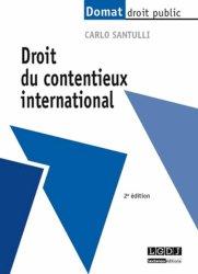 Dernières parutions dans domat droit public, Droit du contentieux international. 2e édition