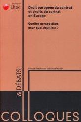 Dernières parutions dans Colloques & débats, Droit européen du contrat et droits du contrat en Europe. Quelles perspectives pour quel équilibre ?