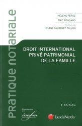 Dernières parutions dans Pratique notariale, Droit international privé patrimonial de la famille. 2e édition