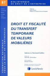 Dernières parutions dans Bibliothèque de droit de l'entreprise, Droit et fiscalité du transfert temporaire de valeurs mobilières