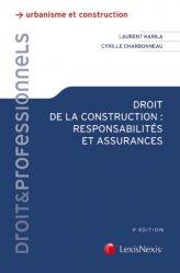 Dernières parutions sur Droit de la construction, Droit de la construction : responsabilités et assurances