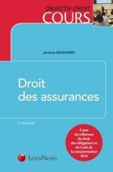 Dernières parutions dans Objectif droit cours, Droit des assurances. 5e édition