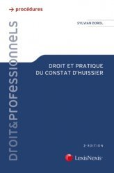 Dernières parutions dans Droit & Professionnels, Droit et pratique du constat d'huissier. 2e édition