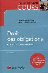 Dernières parutions dans Objectif droit cours, Droit des obligations. Contrat et quasi-contrat, 8e édition