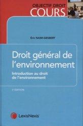 Dernières parutions sur Droit de l'environnement, Droit général de l'environnement. Introduction au droit de l'environnement, 3e édition