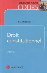 Dernières parutions dans Objectif droit cours, Droit constitutionnel. 12e édition