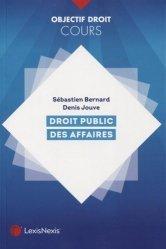 Dernières parutions dans Objectif Droit, Droit public des affaires