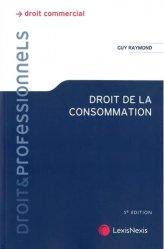 Dernières parutions dans Droit & Professionnels, Droit de la consommation. 5e édition