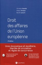 Dernières parutions sur Droit européen des affaires, Droit des affaires de l'Union européenne. 8e édition