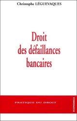 Dernières parutions dans Pratique du droit, Droit des défaillances bancaires