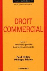 Dernières parutions dans Corpus Droit Privé, Droit commercial. Tome 1, Introduction générale, l'entreprise commerciale