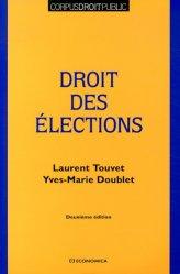 Dernières parutions dans Corpus droit public, Droit des élections. 2e édition