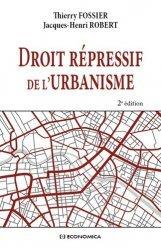 Dernières parutions sur Droit de l'urbanisme, Droit répressif de l'urbanisme, 2e éd.