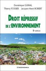 Dernières parutions sur Droit de l'environnement, Droit répressif de l'environnement