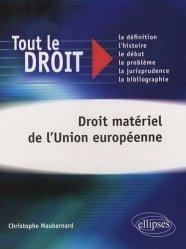 Dernières parutions dans Tout le droit, Droit matériel de l'Union européenne