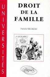 Dernières parutions dans universités, Droit de la famille. Texte mis à jour avec la loi du 8 janvier 1993 et les lois sur la bioéthique du 29 juillet 1994, cours de première année DEUG droit