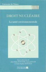 Dernières parutions sur Droit de l'environnement, Droit nucléaire. La santé environnementale