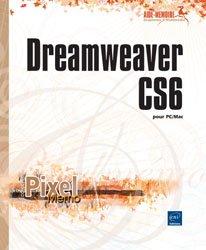 Dernières parutions dans Pixel Mémo, Dreamweaver CS6 pour PC/Mac
