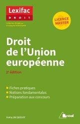 Dernières parutions sur Droit européen : textes, Droit de l'Union européenne. 2e édition