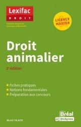 Dernières parutions sur Autres ouvrages de philosophie du droit, Droit animalier. 2e édition