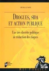 Dernières parutions dans Res Publica, Drogues, sida et action publique