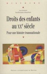 Dernières parutions dans Histoire, Droits des enfants au XXe siècle. Pour une histoire transnationale